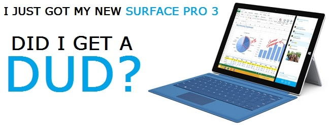 So you just got a Surface Pro 3