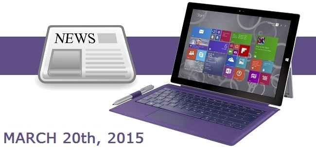 Surface News Roundup - March 20, 2015