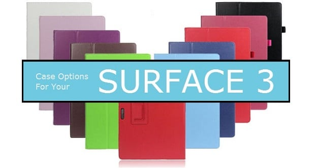Best Surface 3 Case Options For You