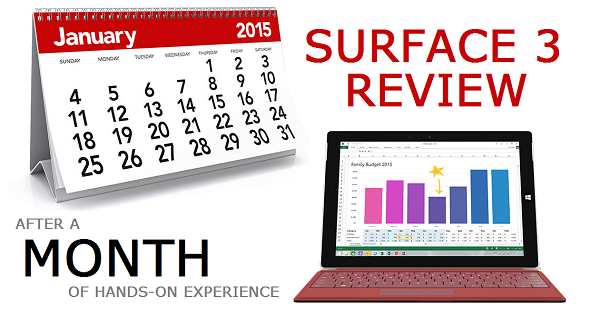 Surface 3 Review - After a Month with the Surface 3