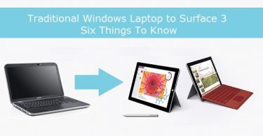 Traditional-Windows-Laptop-to-Surface-3-Six-Things-To-Know