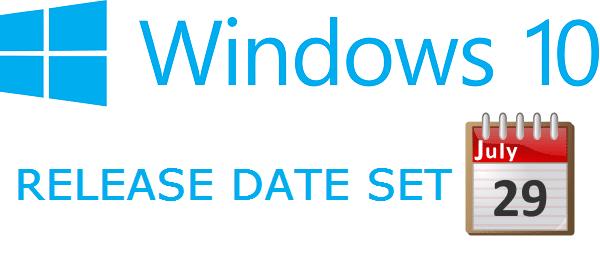 Windows 10 Release Date Announced