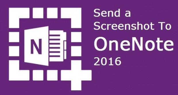 Send a Screenshot to OneNote 2016
